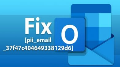 Photo of Manual Free Tips to Fix [pii_email_37f47c404649338129d6]