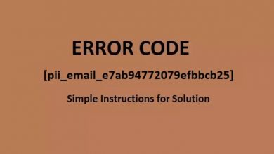 Photo of How to Fix [pii_email_e7ab94772079efbbcb25] Error in Outlook